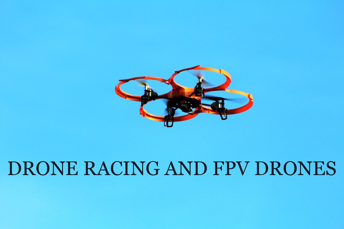 Drone-Racing-and-Fpv-Drones