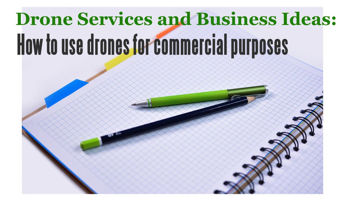 Drone-Services-and-Business-Ideas