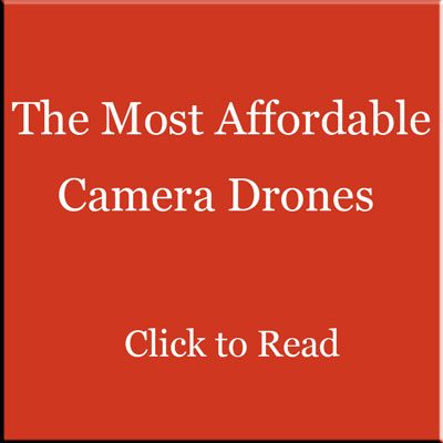 Affordable Camera Drones