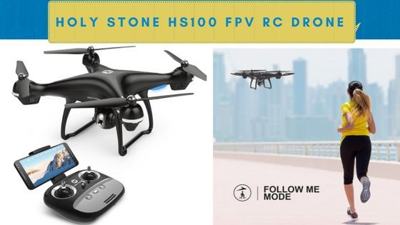 Holy Stone HS100 FPV RC Drone